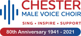 Chester Male Voice Choir: 80th Anniversary 1941 - 2021